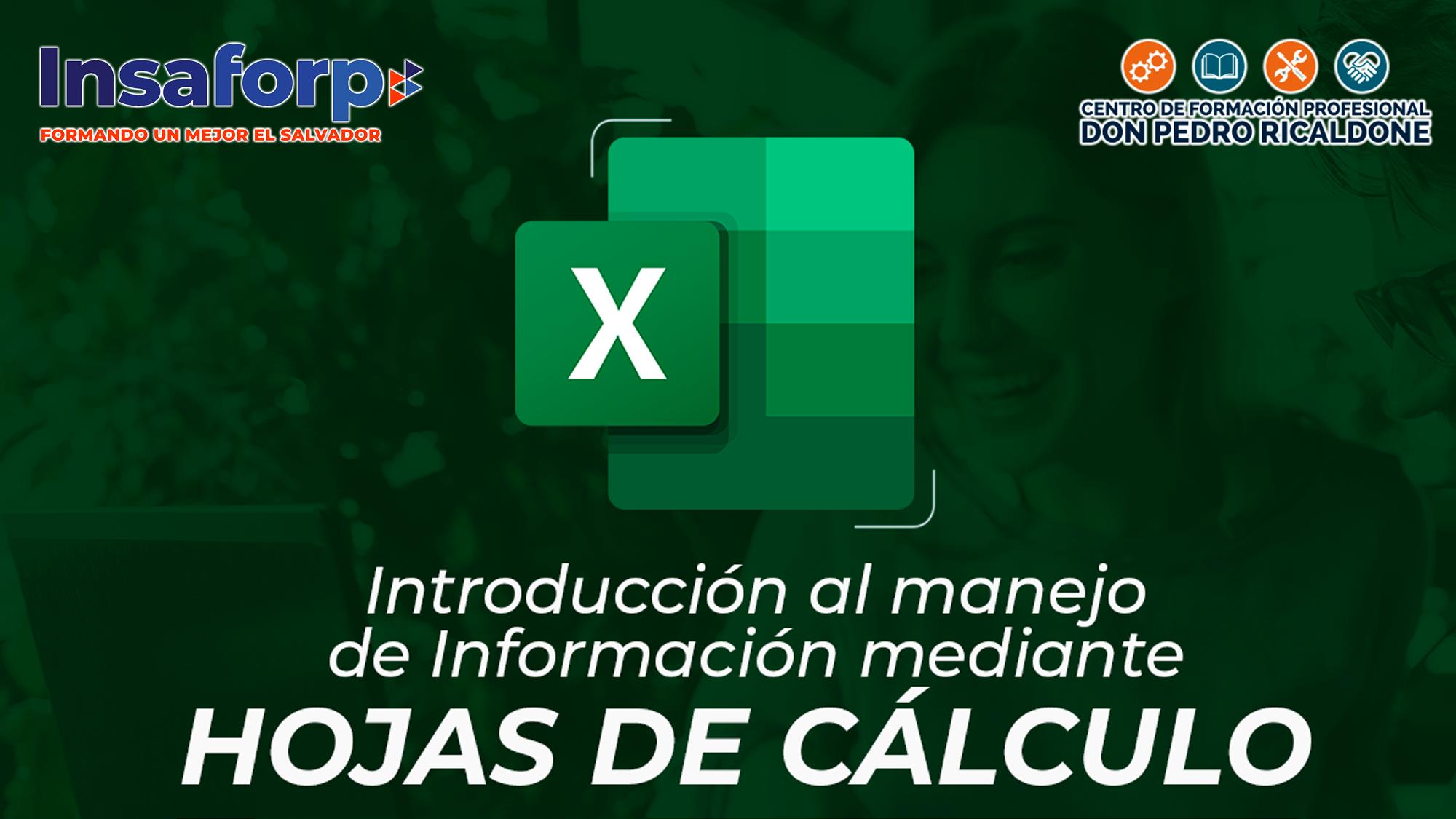 INTRODUCCIÓN AL MANEJO DE INFORMACIÓN MEDIANTE HOJAS DE CÁLCULO - PROESP-ITRO-018