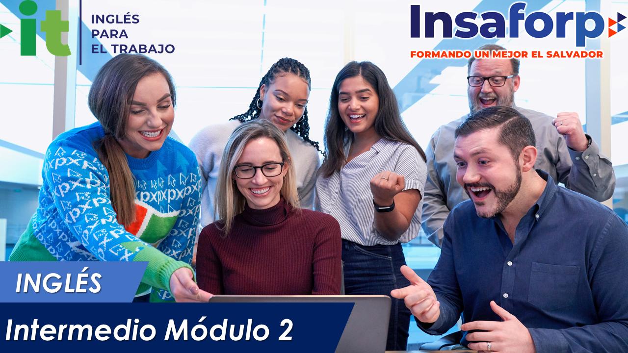 INGLÉS INTERMEDIO MÓDULO 2 - ITR-INO-29